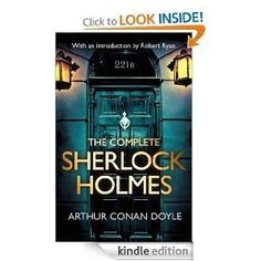 Below is a link for this book, which contains the entire Sherlock Holmes stories, as well as an introduction on John Watson (if any of you have access to the iBooks app it's available on there for free). I found the introduction especially interesting, as it questions who Dr. John Watson was. It also states that Sir Arthur Conan Doyle was, essentially, John Watson! http://www.amazon.com/The-Complete-Sherlock-Holmes-introduction-ebook/dp/B00AHE20W0