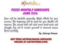 Get your Pisces Monthly horoscope by AstroVidhi. Check your Pisces monthly love, career, business horoscope & relationship compatibility in your Pisces Monthly horoscope. We are your free source to get your Pisces monthly horoscope. Pisces Monthly Horoscope, Horoscope Online, Horoscope Relationships, Relationship Compatibility, Work Hard, Effort, Career, June, English