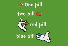 One Pill, Two Pill T-Shirt Designed by Catch A Brick