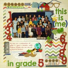 "A fun layout reminiscent of my childhood school days... Me in Grade 5. My DT take on the ""Back to School"" Stash Our Stash challenge. For more details, visit http://scrap-utopia.blogspot.ca/2014/09/me-in-grade-5-sos-september-stash.html"