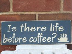 Is There Life Before Coffee? ~~No, There is Only Sleep Before Coffee. Coffee Shop, Coffee Talk, I Love Coffee, Coffee Break, Coffee Cups, Coffee Coffee, Coffee Lovers, Morning Coffee, Coffee Quotes