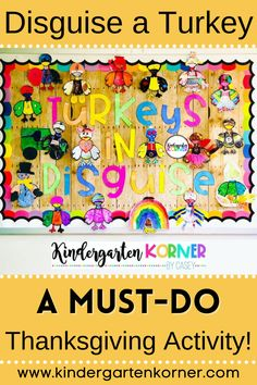 Disguise a Turkey: A Must-Do Thanksgiving Activity!