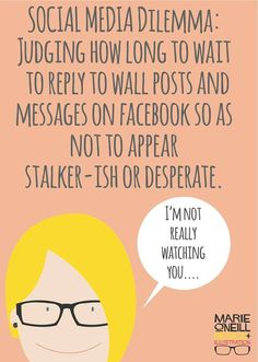 Ah.  One of the many social media dilemmas!