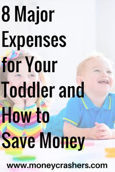 While it's true that infants can be a huge drain on your financial resources, there are sure to be specific costs you'll encounter once your child reaches the toddler years. Knowing what to expect can help you budget accordingly and avoid being caught off-guard.