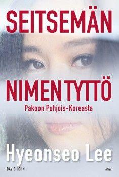 SUOSITTELEN: Seitsemän nimen tyttö Pakoon Pohjois-Koreasta, Hyeonseo Lee, Hyeonseo Lee varttuu hyvän perheen tyttärenä Pohjois-Koreassa. Hän uskoo, että hänen kotimaansa on paras paikka elää, mutta alkaa kasvaessaan epäillä virallista totuutta. Miten on mahdollista, että maailman parhaassa maassa perheitä kuolee kadulla nälkään ja ihmisiä teloitetaan julkisesti?