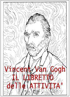 coloring page Vincent van Gogh on Kids-n-Fun. Coloring pages of Vincent van Gogh on Kids-n-Fun. More than coloring pages. At Kids-n-Fun you will always find the nicest coloring pages first! Coloring Book Art, Doodle Coloring, Colouring Pages, Adult Coloring, Van Gogh For Kids, Art For Kids, Van Gogh Tattoo, Arte Van Gogh, Teaching Drawing