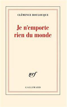 Le Bouquinovore: Je n'emporte rien du monde, Clémence Boulouque