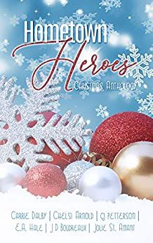 Hometown Heroes: A Christmas Romance Anthology - Kindle edition by Dalby, Carrie, Arnold, Chelsi, petterson, cj, Hale, E. A., Boudreaux, J D, St. Amant, Jolie. #Christmasbooks #winterreads #holidaystories #Christmasromance Christmas Books, A Christmas Story, The Spanish American War, Hometown Heroes, Holiday Fun, Holiday Decor, This Is A Book, Book Club Books, Books To Read