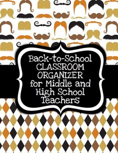 Classroom organizer specifically for middle and high school teachers