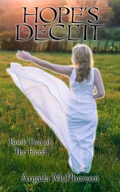 REVIEW BY MERISSA - Hope's Deceit (The Fated #2) by @Angela_McPherson - #Fantasy, #Urban, #Young_Adult, 5 out of 5 (exceptional)  (November)