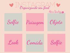 Resultado de imagem para feed instagram como organizar
