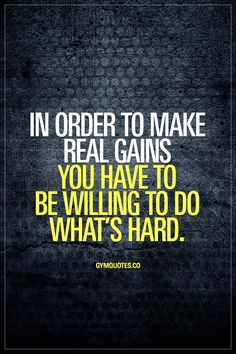 In order to make real gains you have to be willing to do what's hard. #trainharder #makegains #nopainnogain #gymmotivation