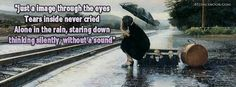 Tears and Rain pictures and quotes | Quotes Facebook Timeline Covers