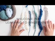 Learn How To Finger Knit - YouTube