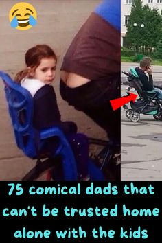 75 comical dads that can't be trusted home alone with the kids