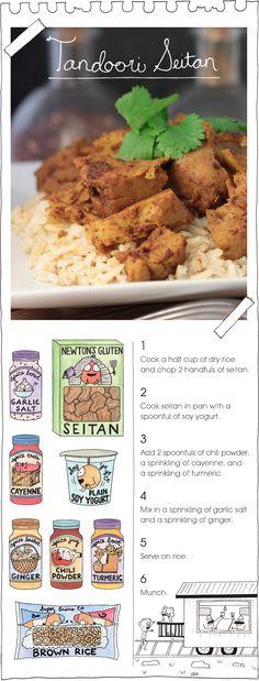 "The Vegan Stoner's Tandoori Seitan. Eight Ingredients. Six steps (one of which is ""Munch."")."