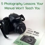 5 Photography Lessons Your Manual Won't Teach You   Chocolate Moosey
