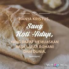 Afbeeldingsresultaat voor quotes daily bread warungsatekamu