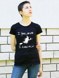 Black T-shirt for woman I BELIEVE I CAN FLY tee with saying gift idea for woman tshirt design women's tshirts humorous inscription Black T-shirt for wo Design Kaos, Black And White T Shirts, Best Gifts For Her, Cat Lover Gifts, Lovers Gift, Cat Lovers, Cat Shirts, Shirts With Sayings, Best Mom