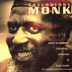 fotografie e altro...: Thelonious Monk - Jazz Classics Including Evidence...