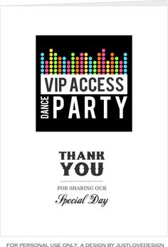 DIY FREE DANCE PARTY THANK YOU CARDS Always nice to say thank you!- Download Dance Party Thank you Card