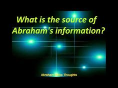 Abraham Hicks - What is the source of Abraham's information - YouTube