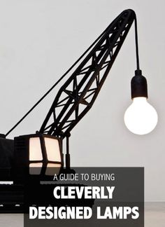 A Guide to Buying Creative and Cleverly Designed Lamps 26bad61f5051