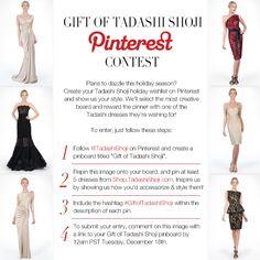 Official Rules: http://shop.tadashishoji.com/official-rules/  #GiftofTadashiShoji