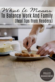 Are you struggling to manage work life and family life? Check out these tips to help balance life.