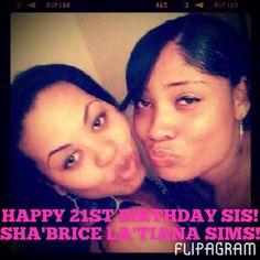 Happy BDay Sis! #21