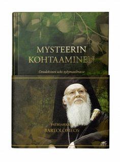 Mysteerin kohtaaminen - Ortodoksinen usko nykymaailmassa- Patriarkka, Maahenki, 2009