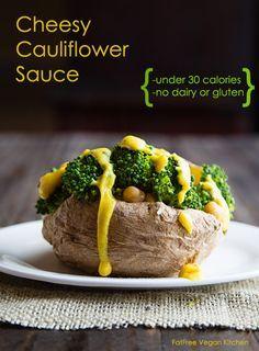 Cheesy Cauliflower Sauce from FatFreeVegan.com
