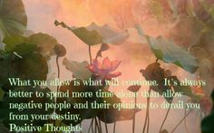 Disconnect with those who are against positive growth and development.