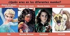 ¿Quién eres en los diferentes mundos?