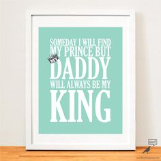Fathers Day Quote, Gift Idea For dad, Dad will always be my king, Gift For Daughter, Fathers day Gift From Daughter on Etsy, $10.00