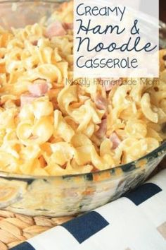 Creamy Ham & Noodle Casserole - Egg noodles and ham tossed in a light, cheesy sauce - the perfect easy weeknight meal!