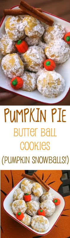 Best recipe for easy pumpkin pie snowball cookies. Amazing pumpkin butter ball cookies. Easy fall recipe. Best powdered sugar pumpkin tea cookies.