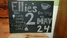 Chalkboard for Ellie's party!
