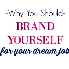 dream jobs in calgary tell me what is your brand how do you market yourself to employers - Your Dream Job Tell Me About Your Dream Job