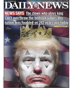 NY Daily News Shreds 'Clown King' Trump In Blistering Independence Day Cover | HuffPost