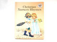 Christian Nursery Rhymes, a Vintage Children's Book, Ideals Publication, 1982 by lizandjaybooksnmore on Etsy