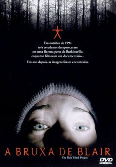 A Bruxa de Blair (The Blair Witch Project – 1999) Três estudantes de cinema desaparecem enquanto gravavam um documentário sobre a lenda da ...