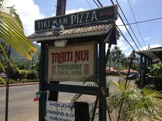 """Tahiti Nui -- the place for Mai Tai's in Hanalei.  Featured in """"The Descendants"""""""