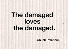 http://www.buzzfeed.com/doubleday/15-brilliant-chuck-palahniuk-quotes-dfcu?sub=2516877_1498297