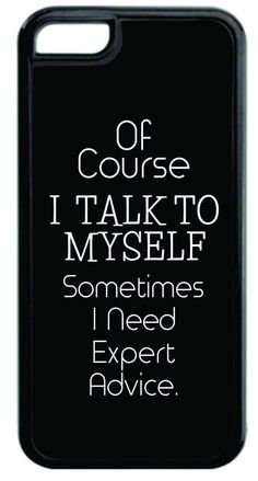 """""""Of Course I Talk to Myself..."""" Funny Quote in Black and White Black Plastic Apple iPhone 7 Case Made in the U.S.A. High Quality Black Plastic Case for the Apple iPhone 7! THIS CASE IS NOT COMPATIBLE WITH THE APPLE IPHONE 7 PLUS (7+). Permanent Quality Vibrant Flat-Printed Image. No Textured or 3D Print. Quick Processing and Shipping! Ships from the U.S.A. High Level of Customer Service. Satisfaction Guaranteed or Replacement or Refund. Jack's Outlet Inc. is the Brand Owner and…"""