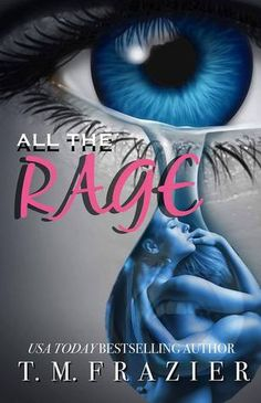 Whispered Thoughts: Blog Tour: All The Rage by T.M. Frazier