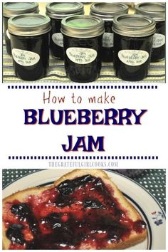 Homemade blueberry jam- nothing beats the fresh taste of these delicious preserves! Recipe includes instructions on how to can jars for long term storage! / The Grateful Girl Cooks! Blueberry Preserves Recipes, Blueberry Freezer Jam, Blueberry Recipes, Homemade Blueberry Jelly Recipe, Homemade Jam Recipes, Jam Recipe With Pectin, Chutney, Fresco, Cranberry Relish
