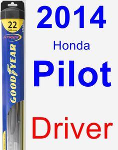 Driver Wiper Blade for 2014 Honda Pilot - Hybrid
