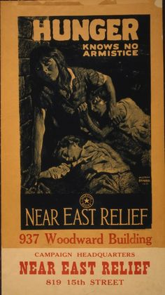 The American Committee for Relief in the Near East, which put these posters in circulation in the last years of World War I, began in 1915 as the American Committee for Armenian and Syrian Relief, and wasformed as a humanitarian response to the Armenian genocide and the dissolution of the Ottoman...