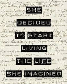 Live the life you imagine #quote #wordstoliveby